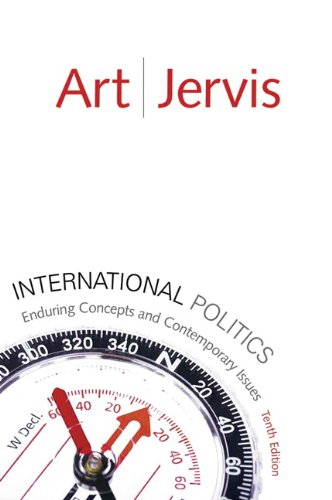 International Politics: Enduring Concepts and...