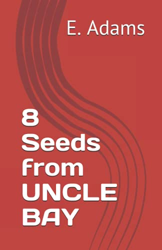 8 Seeds from UNCLE BAY