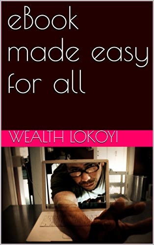 eBook made easy for all (English Edition)