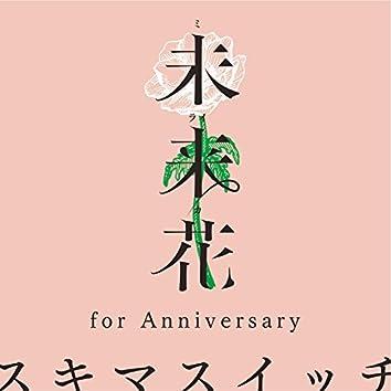 Miraika (For Anniversary)
