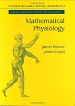 Mathematical Physiology (Interdisciplinary Applied Mathematics) by James Keener (1998-10-01)