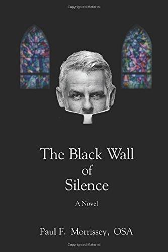 The Black Wall of Silence: A Novel