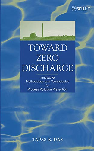 Toward Zero Discharge: Innovative Methodology and Technologies for Process Pollution Prevention