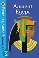 Ancient Egypt – Read it yourself with Ladybird Level 3