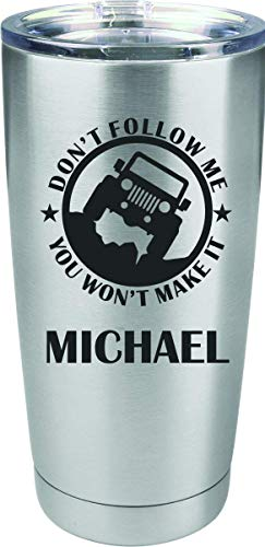 Offroading Don't Follow Me Personalized Engraved Insulated Stainless Steel 20 oz Tumbler