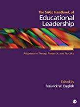 The SAGE Handbook of Educational Leadership: Advances in Theory, Research, and Practice (Sage Handbooks)