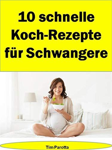 10 schnelle Koch-Rezepte für Schwangere: Auch schwangere Frauen sollten auf die Schnelle mal verwöhnt werden.