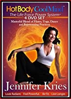 Hot Body Cool Mind 4 DVD Set by Jennifer Kries - A Masterful Blend of Pilates, Yoga, Dance and Rejuvenating Practices