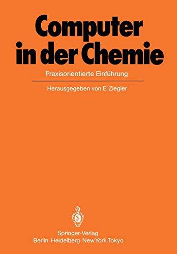 Computer in der Chemie: Praxisorientierte Einführung