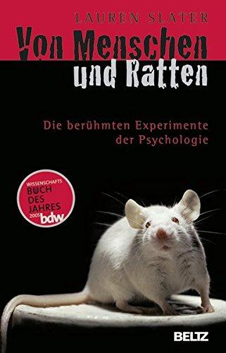 Von Menschen und Ratten: Die berühmten Experimente der Psychologie (Beltz Taschenbuch)