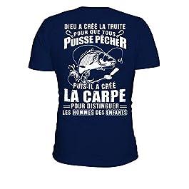 TEEZILY T-Shirt Homme Dieu a créé la Truite pour Que Tous puisse pêcher Puis il a créé la Carpe pour …