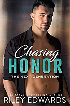 Chasing Honor (The Next Generation Book 2) by [Riley Edwards, Eve Arroyo]