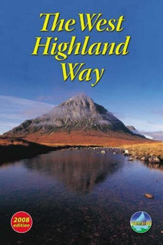 The West Highland Way 2008 (Rucksack Readers)