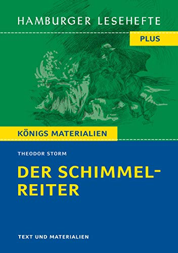 Der Schimmelreiter: Hamburger Leseheft plus Königs Materialien (Hamburger Lesehefte PLUS / Königs Materialien)