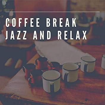 Coffee Break Jazz and Relax