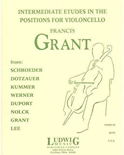 Grant, Francis - Intermediate Etudes in the Positions - Cello solo - Ludwig Music Publishing