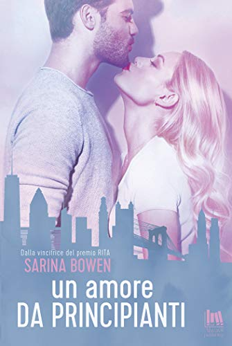 Un amore da principianti (Always Romance) di [Sarina Bowen, Serena Tardioli]