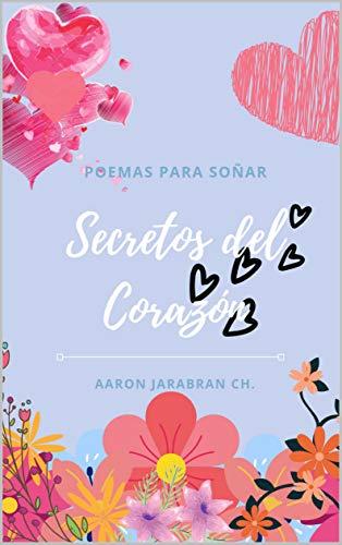 Secretos del Corazón de Aaron Jarabran Chandia
