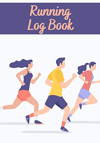 """Running Log Book: Running Log Book   7x10"""" format   150 pages to complete   perfect gift for jogger"""