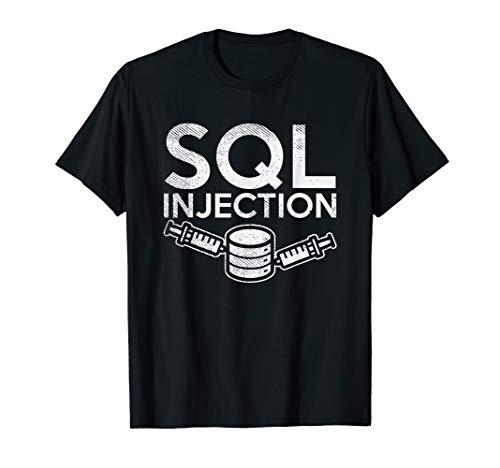 SQL Injection Für SQL Datenbank Admins T-Shirt