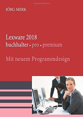 Lexware 2018 buchhalter pro premium: Mit neuer Programmoberfläche