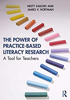 The Power of Practice-Based Literacy Research: A Tool for Teachers
