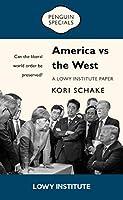 America vs the West: A Lowy Institute Paper (Penguin Specials)