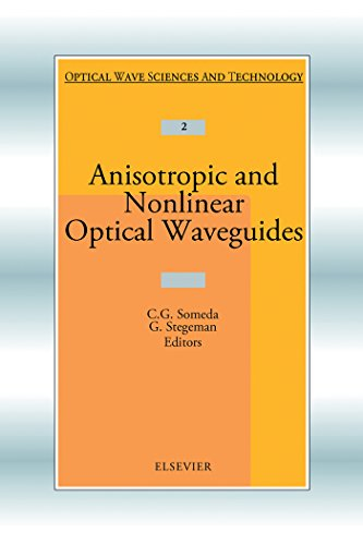 Anisotropic and Nonlinear Optical Waveguides (Optical Wave Sciences and Technology) (English Edition)