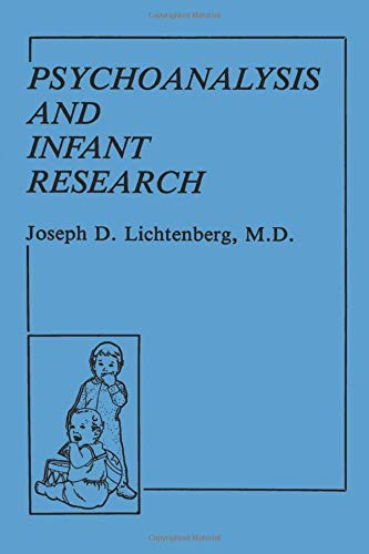 Psychoanalysis and Infant Research (Psychoanalytic Inquiry Book Series)