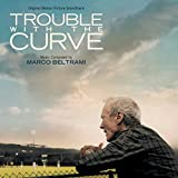 Trouble With The Curve (Original Motion Picture Soundtrack)