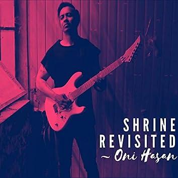 Shrine Revisited