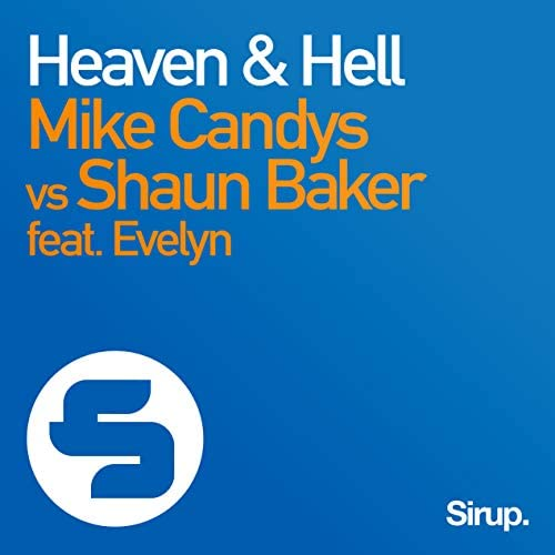 Mike Candys vs. Shaun Baker feat. Evelyn