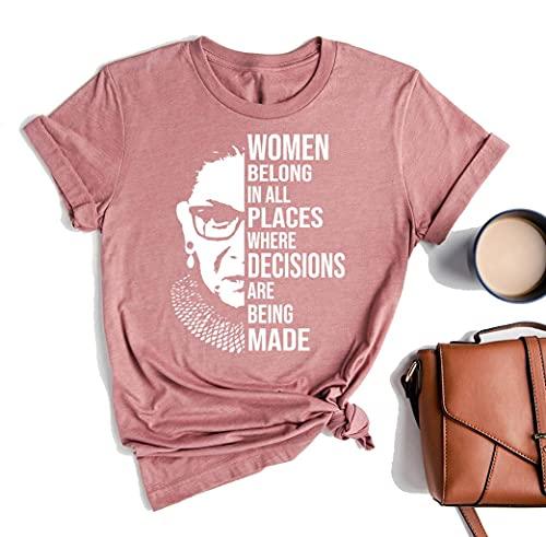 Women Belong in All Places RBG Ruth Bader Ginsburg Women T Shirt Feminist tee Girl Power Shirt Female top(XXL)