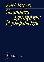 Gesammelte Schriften zur Psychopathologie (German Edition)