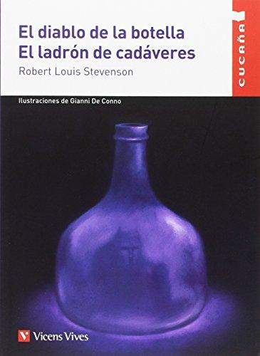 EL DIABLO DE LA BOTELLA. EL LADRON...CUCAÑA: 000001 (Colección Cucaña) - 9788468235288