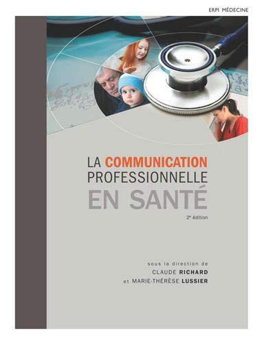 La communication professionnelle en santé 2e édition + eText 12 mois