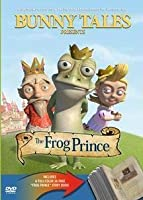 Bunny Tales: The Frog Prince [DVD]