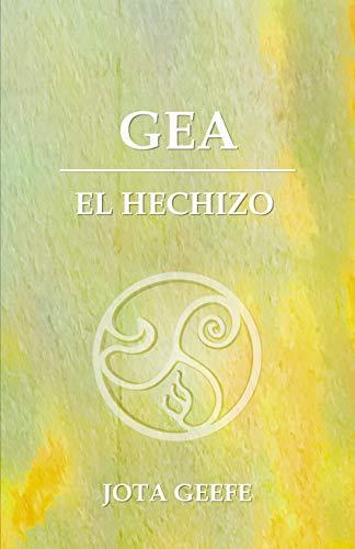 GEA: El Hechizo de Jota Geefe