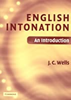 English Intonation PB and Audio CD: An Introduction (Book & CD)