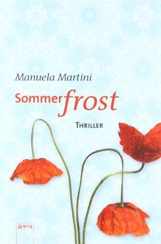 Sommerfrost: Arena Thriller von Martini. Manuela (2009) Broschiert