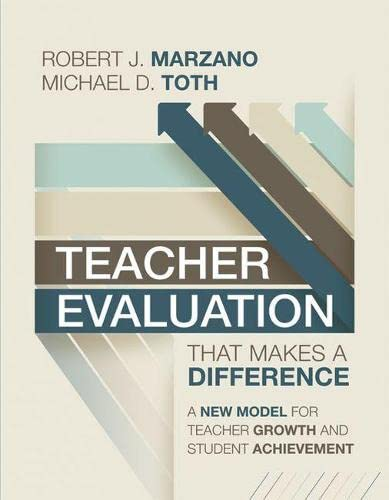 Teacher Evaluation That Makes A Difference A New Model For Teacher Growth And Student Achievement