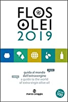 Flos Olei 2019 - der Olivenlfhrer!: A Guide to the World of Extra Virgin Olive Oil - Guida al mondo dell'extravergine