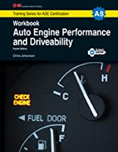 Auto Engine Performance & Driveability Workbook, A8 (G-W Training Series for ASE Certification)