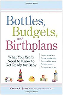 Bottles, Budgets and Birthplans
