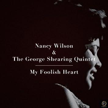 Nancy Wilson & The George Shearing Quintet, My Foolish Heart