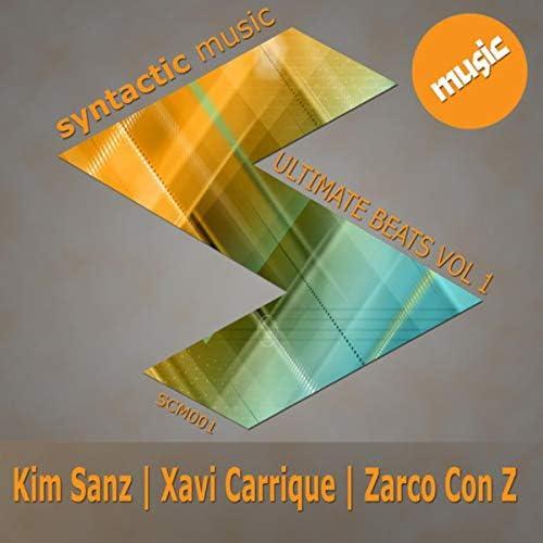 Kim Sanz, Xavi Carrique & Zarco con Z