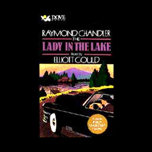 The Lady in the Lake                   By:                                                                                                                                 Raymond Chandler                               Narrated by:                                                                                                                                 Elliott Gould                      Length: 2 hrs and 38 mins     6 ratings     Overall 4.7