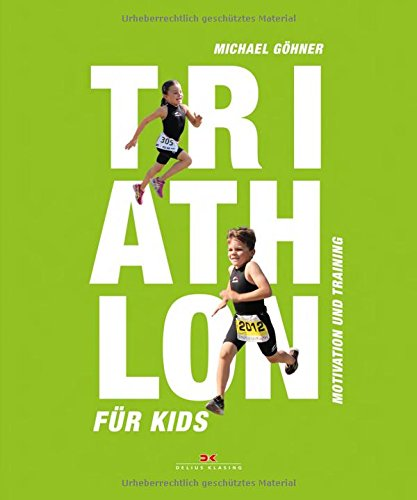 Triathlon voor Kids: Motivation and Training