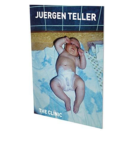 Juergen Teller: The Clinic: Kat. CFA Berlin