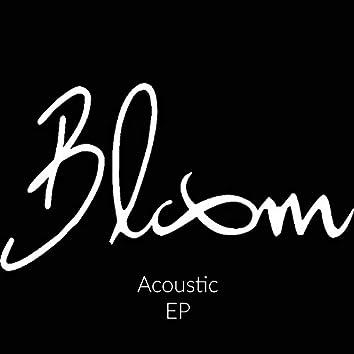 Bloom (Acoustic) EP